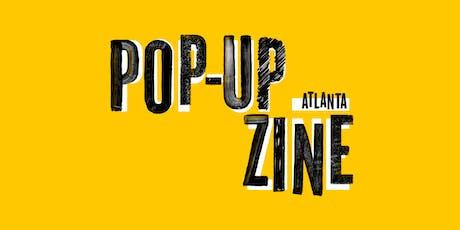 Pop-Up Zine Atlanta tickets