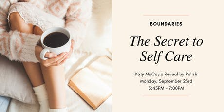 Boundaries - The Secret to Self Care tickets