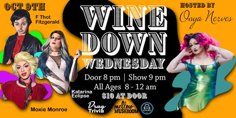 Wine Down Wednesday - Oct 9th tickets