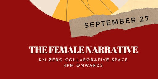 The Female Narrative: A Gathering for Female Artists