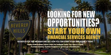 Start your Own Financial Services Agency Beverly Hills CA tickets