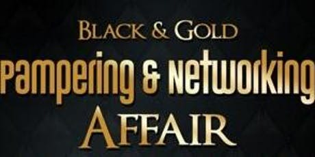Black & Gold Pampering & Networking Affair tickets
