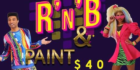R&B & Paint Night 80's Theme tickets