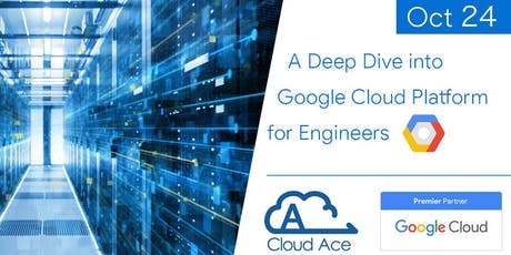 A Deep Dive into Google Cloud Platform for Engineers tickets