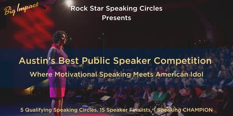 AUSTIN'S BEST PUBLIC SPEAKER COMPETITION ROUND 3 tickets