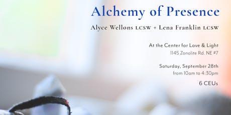Alchemy of Presence tickets