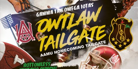 IOTA AAMU HOMECOMING - OWTlaw Tailgate tickets