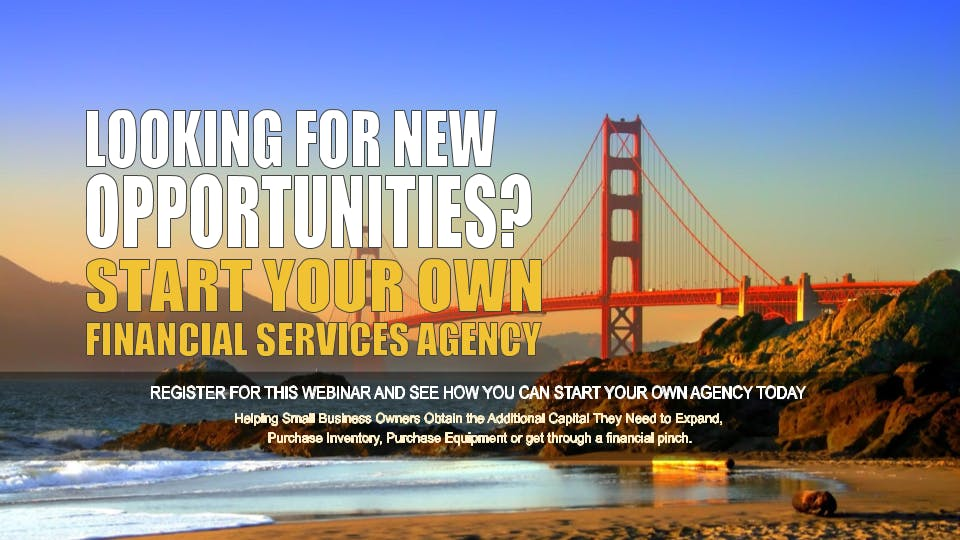 Start your Own Financial Services Agency San Francisco CA