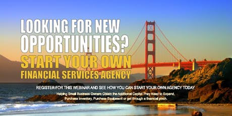 Start your Own Financial Services Agency San Francisco CA tickets