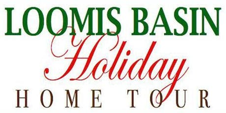 Loomis Basin Holiday Home Tour - 2019 tickets