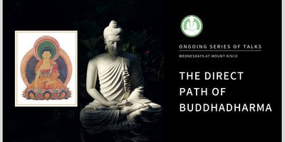Wednesday Evening Meditation in Mount Kisco: The Direct Path Series