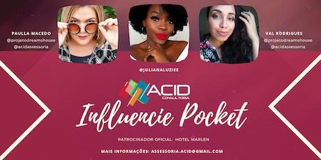 Workshop Influencie Pocket ingressos