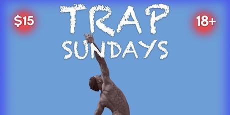 Trap Sundays tickets
