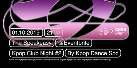 KPOP CLUB NIGHT #2 - QUBKPOPDANCESOC X QISS QUB FRESHERS EVENT 18+ tickets