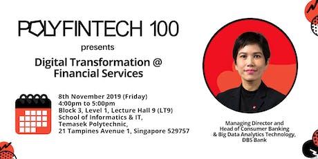 PolyFinTech 100 presents Digital Transformation @ Financial Services tickets