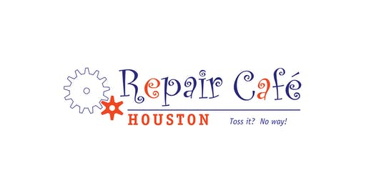 Repair Cafe Houston - Fall 2019