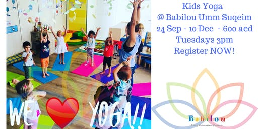 Move On Kids Yoga & Mindfulness @ Babilou Umm Suqeim  OPEN CLASS
