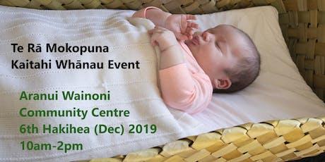 Te Rā Mokopuna- Kaitahi Whānau Event tickets