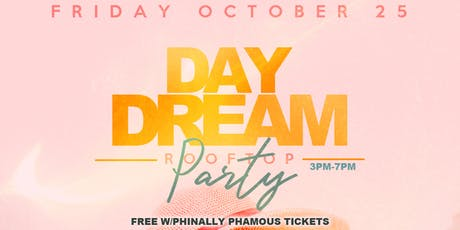 Day Dream Rooftop Day Party (18+) tickets
