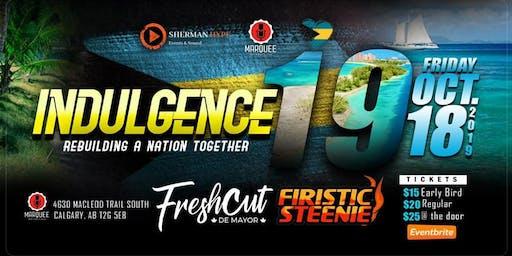 Indulgence19 ( Rebuilding A Nation Together)