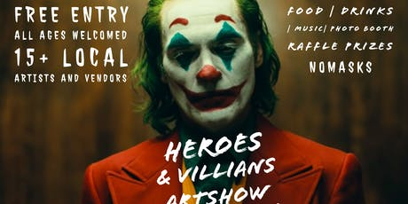 Heroes &Villians Artshow tickets