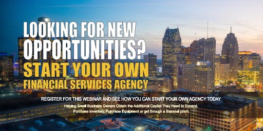 Start your Own Financial Services Agency Detroit MI