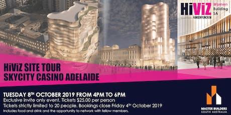 HiViZ Site Tour of SKYCITY Casino Adelaide tickets