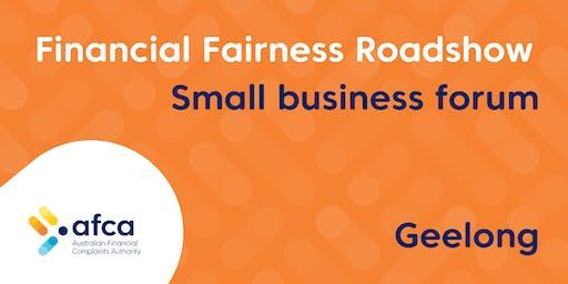 AFCA Financial Fairness Roadshow - Geelong small business forum
