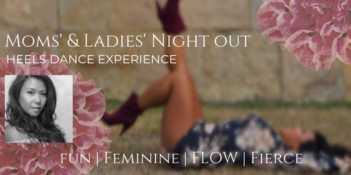 Moms' & Ladies' Night Out - Heels Dance Experience