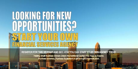 Start your Own Financial Services Agency Charlotte NC tickets