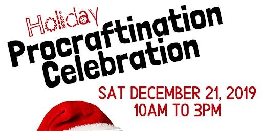 Holiday ProCraftinatation Celebration