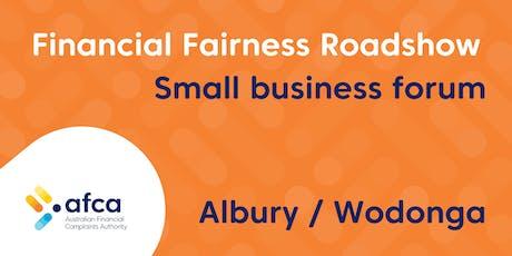 AFCA Financial Fairness Roadshow - Albury/Wodonga small business forum tickets