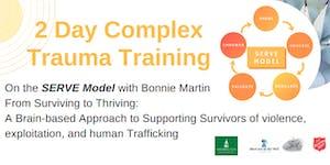 Complex Trauma Training in the SERVE Model with Bonnie...