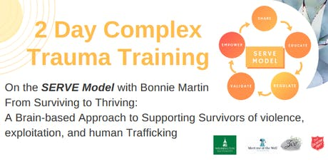Complex Trauma Training in the SERVE Model with Bonnie Martin, LCSW tickets