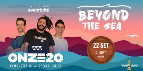 Braza Lounge presents: Beyond The Sea with Onze20 tickets