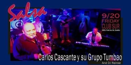 Live Salsa Night with Carlos Cascante y Su Tumbao. tickets