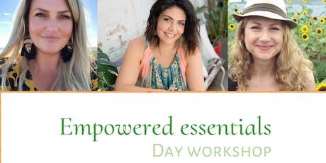 Empowered Essentials Workshop - Essential Oils ,  Crystals and Chakradance tickets