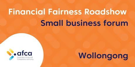 AFCA Financial Fairness Roadshow - Wollongong small business forum tickets