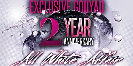 EXCLUSIVE GOUYAD 2 YEAR ANNIVERSARY tickets