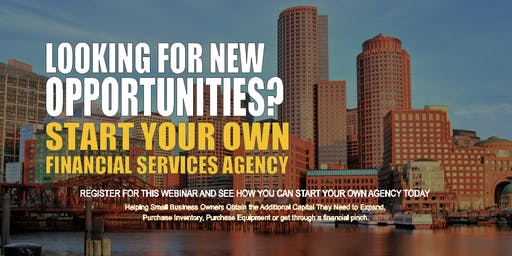 Start your Own Financial Services Agency Boston MA