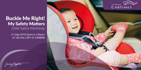 Buckle Me Right! - Child Safety Workshop tickets