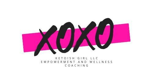 Ketoish Girl's Health, Wellness, Empowerment and Happiness Event