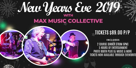 New Years Eve 2019 with Max Music Collective! tickets