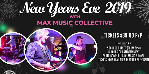 New Years Eve 2019 with Max Music Collective!