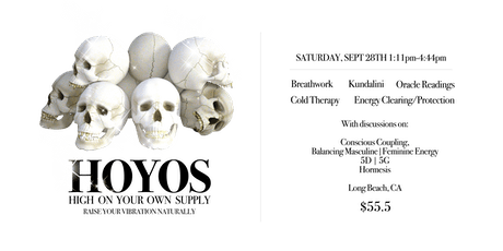 HOYOS | High on Your Own Supply |  Raise your vibration Naturally tickets