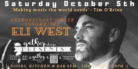ELI WEST Solo acoustic INTIMATE extraordinary  songwriter tickets