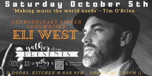 ELI WEST Solo acoustic INTIMATE extraordinary  songwriter