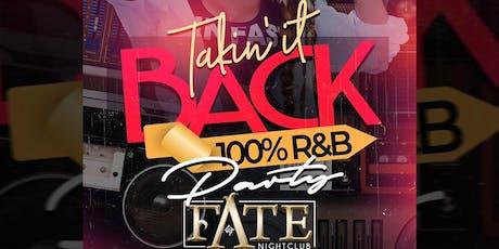 Takin It Back 100% R&B Party tickets