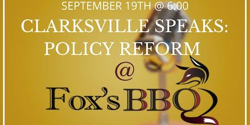 Clarksville Speaks - Policy Reform