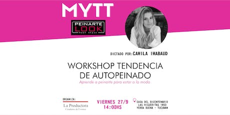 MYTT - WORKSHOP TENDENCIAS DE AUTOPEINADO entradas